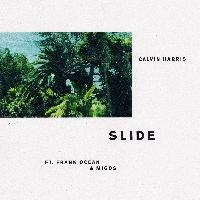 Slide - Calvin Harris & Frank Ocean & Migos