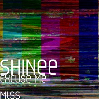 SHINee - Excuse Me Miss