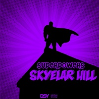 Skyelar Hill - Superpowers